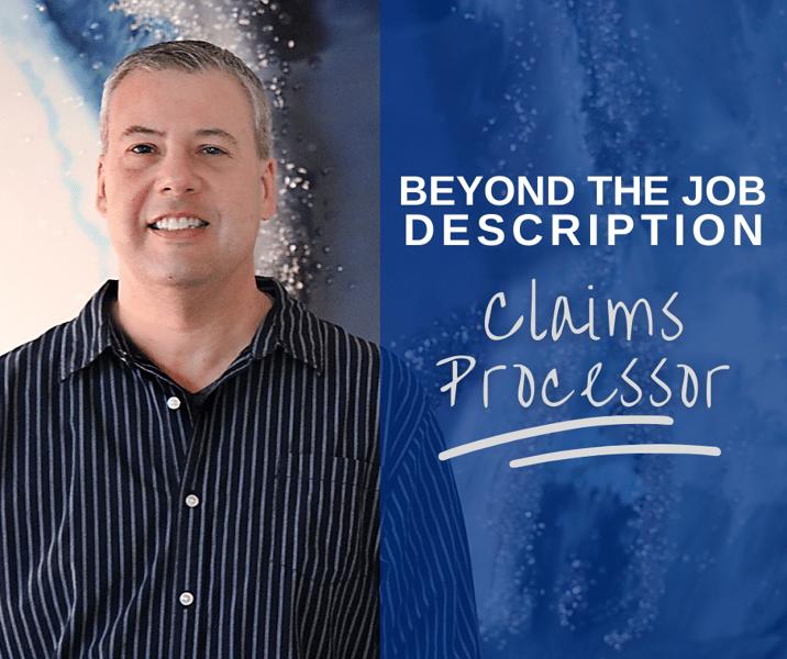 Beyond the Job Description Claims Processor